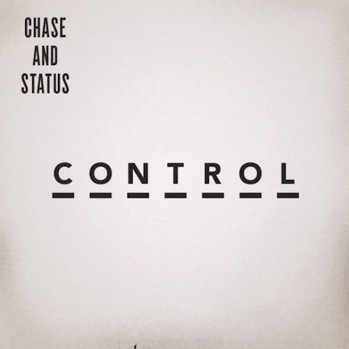 Music | Control by Chase & Status Ft. Slaves